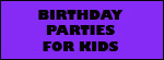 Birthday Party Options for Kids and children  in Ulster County, New York, NY & surrounding area