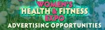Women's Health & Fitness Expo Advertising Opportunities