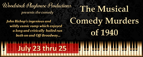 The Musical Comedy Murders of 1940 at the Woodstock Playhouse